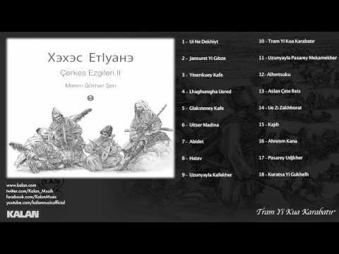 Marem Gökhan Şen (feat. Shak Hakan Canbek) - Tram Yi Kua Karabatır