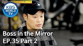 Boss in the Mirror | 사장님 귀는 당나귀 귀 EP.35 Part. 2 [SUB : ENG, THA/2020.01.05]