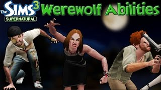 The Sims 3 Supernatural: Werewolf Abilities