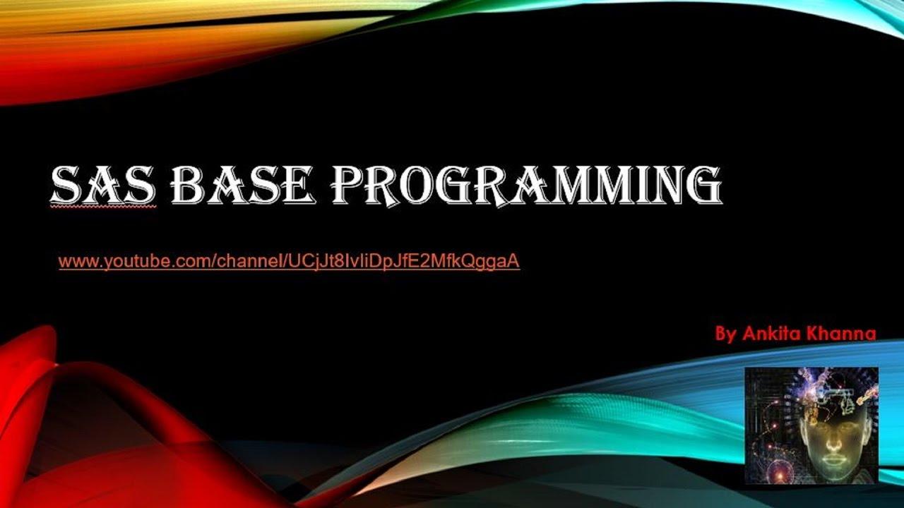 Basic programming concepts of Sas -Part 1 - YouTube