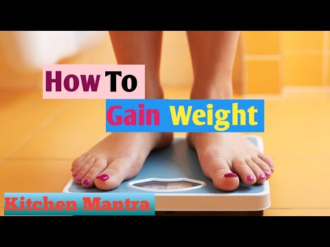 #kitchenmantra #howtogainweight #hindi How To Gain Weight In Hindi