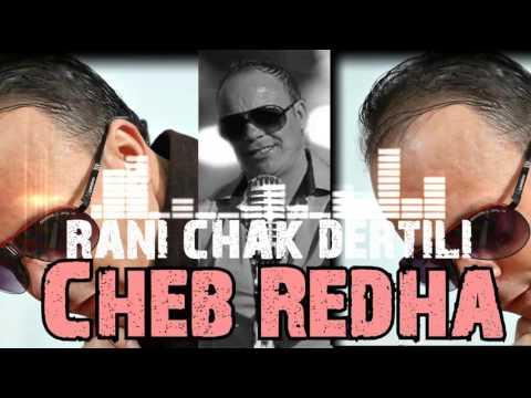 Cheb Redha New 2016 sentimental -Rani Chak Dertili- exlusive by s34