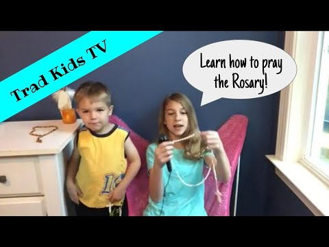 How To Pray The Rosary for Kids - Traditional Catholic Faith
