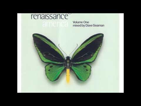Renaissance America Vol. 1 - mixed by Dave Seaman (1999)