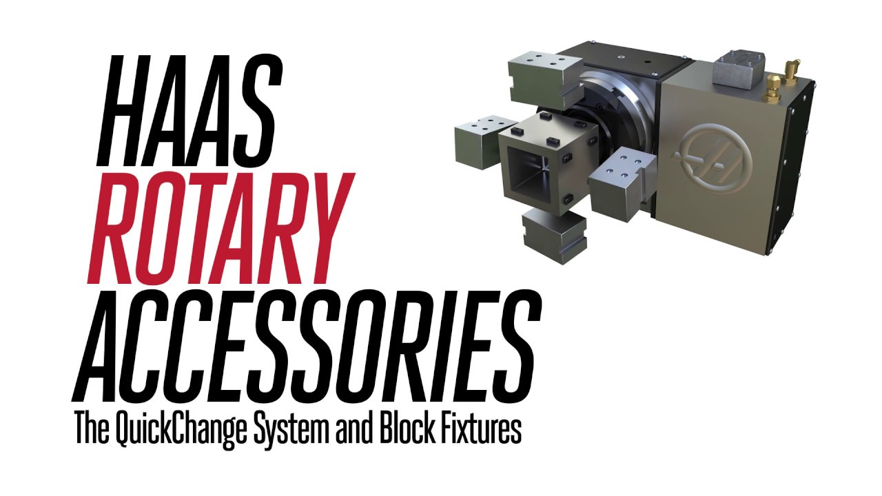 Haas Rotary QuickChange System and Block Fixtures - YouTube