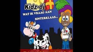 Kidz-DJ: Wat ik vraag aan Sinterklaas - Karaoke versie