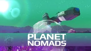 What is... Planet Nomads -(Crafting, Vehicle, Survival, Gameplay) Alpha