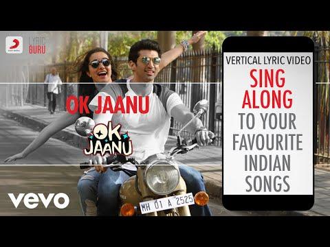 Ok Jaanu - Official Bollywood Lyrics|A.R. Rahman|Srinidhi Venkatesh