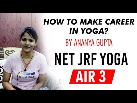 How to make Career in YOGA? Know from NTA NET JRF Yoga topper Ananya Gupta AIR 3 #NTANET #UGCNET