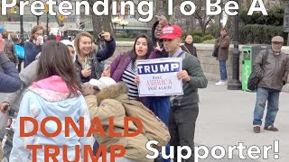 Pretending To Be A Donald Trump Supporter