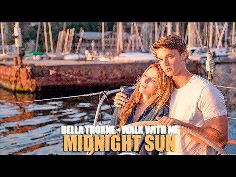 Bella Thorne Walk With Me Lyric Video • Midnight Sun Soundtrack •