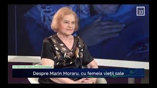 Despre Marin Moraru, cu Lucia Moraru, femeia vieții sale - interviu Cristina Țopescu