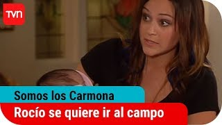 Los carmona cap139: Rocío se quiere ir a vivir al campo con su hija