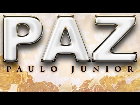 Paz - Paulo Junior