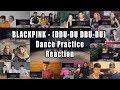 """Blackpink -  Ddu-du Ddu-du  Dance Practice """"reaction Mashup"""""""