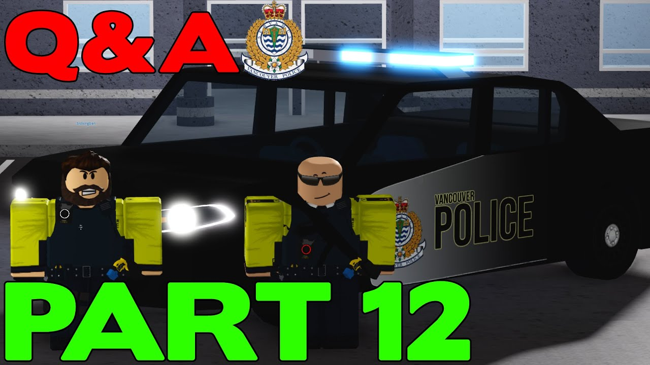 ROBLOX Vancouver Police Patrol Part 12 | Q&A With a Real VPD Employee & A Patrol!
