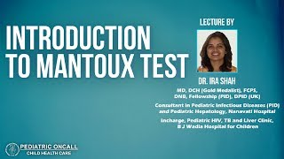 Dr. Ira Shah : Introduction to Mantoux test | Pediatric Oncall