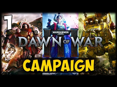 THE DEFENCE OF VARLOCK KEEP! Dawn of War 3 - Campaign #1