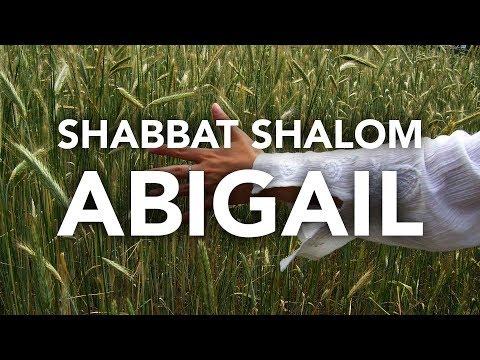 SHABBAT SHALOM - Abigail, as características de uma mulher nobre e de fé