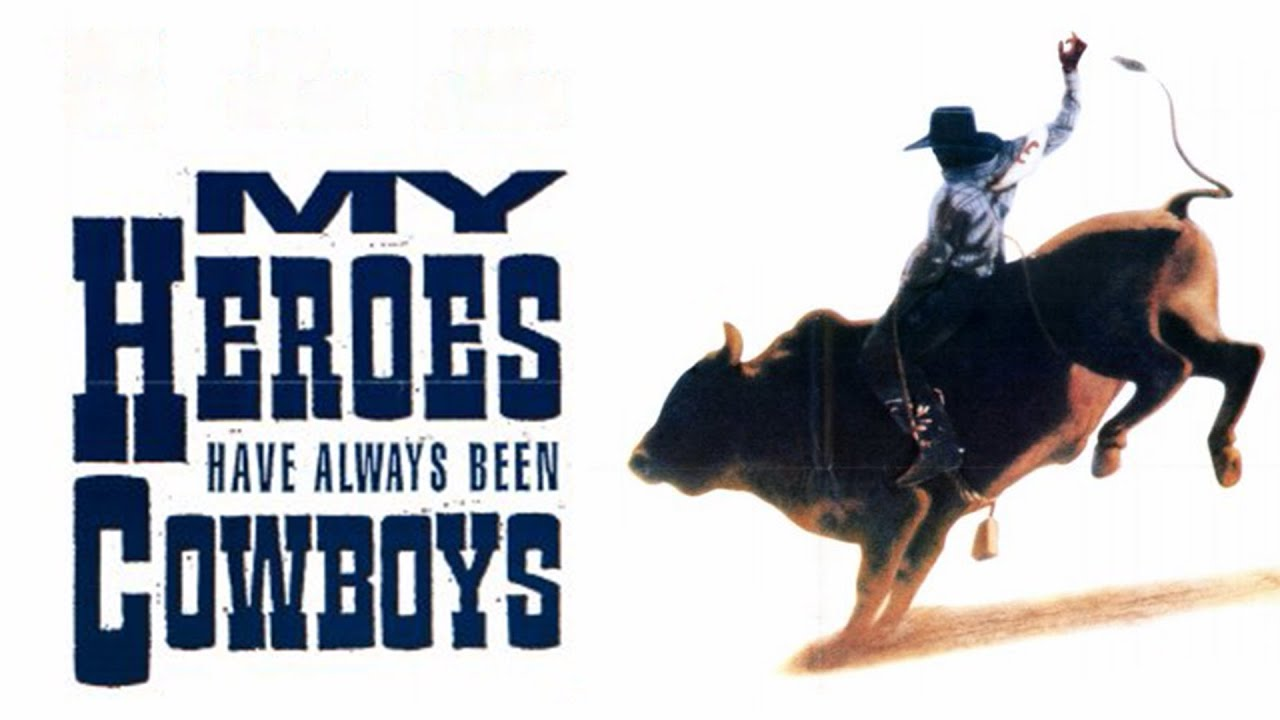 Download My Heroes Have Always Been Cowboys (Free Full Movie) Western