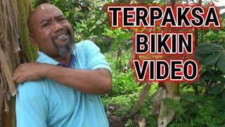 Pak Ndul - Terpaksa Bikin Video