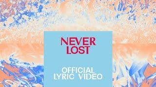 Never Lost feat. Tauren Wells   Official Lyric Video   Elevation Worship