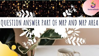 Question Answer Part of MRP and MRP Area