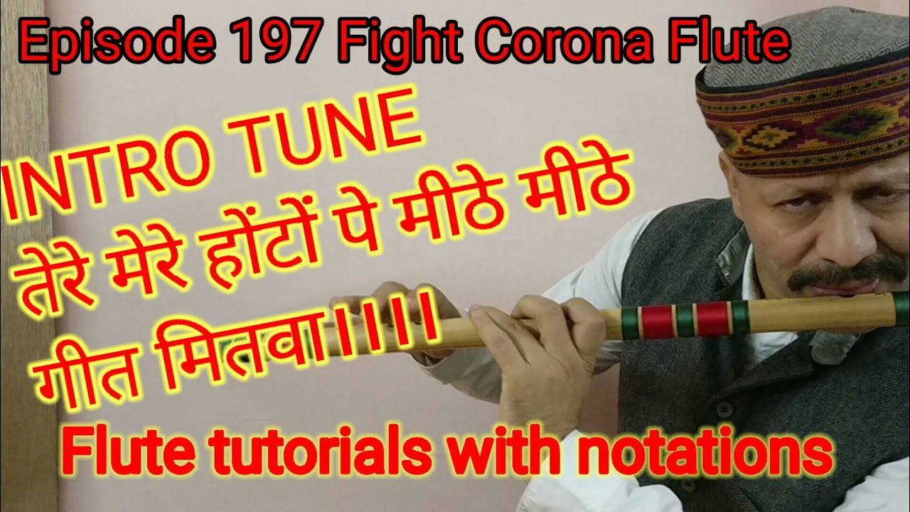 Download Intro tune of tere mere honton pe || Chandini flute tutorial with notations|| तेरे मेरे होंटों पे