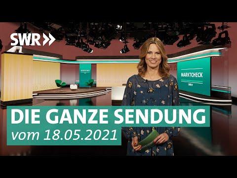 Sendung vom 18. Mai 2021 | Marktcheck SWR