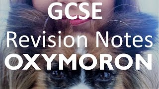 GCSE English Language and Literature: Oxymoron - Revision Notes