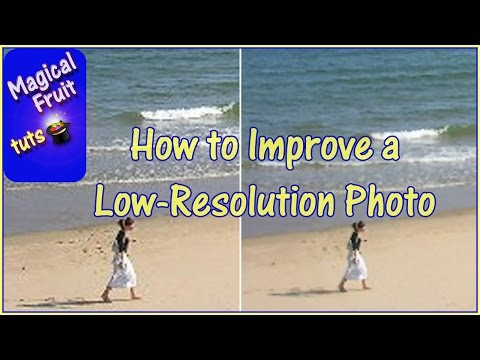 how-to-improve-a-low-resolution-photo