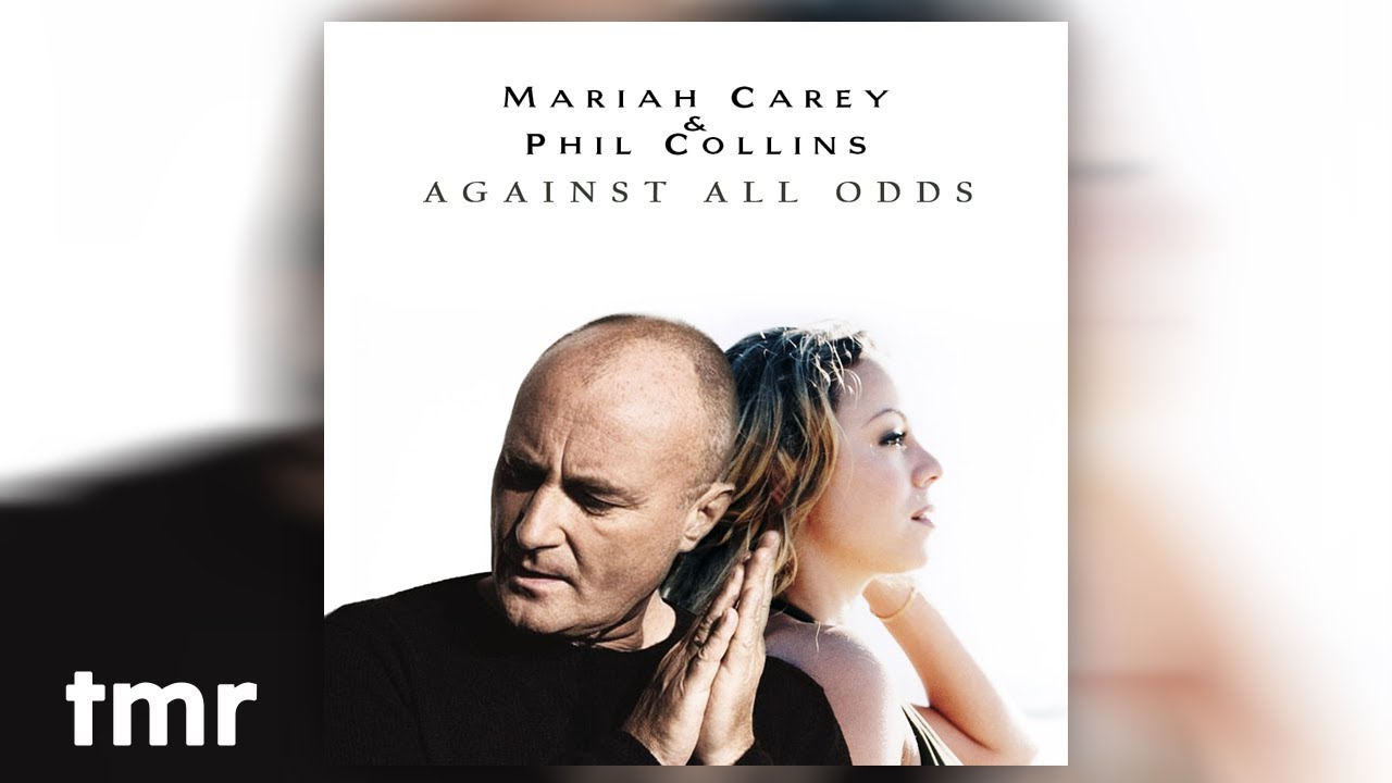 Download Mariah Carey & Phil Collins - Against All Odds