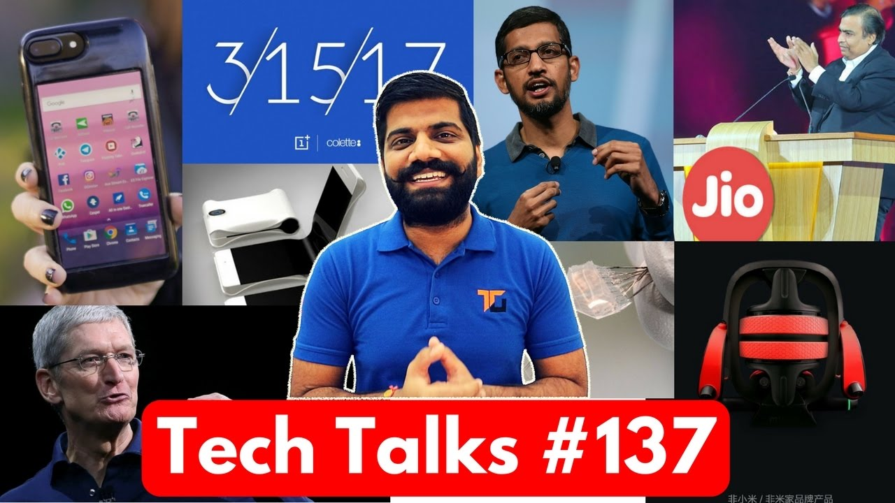 Tech Talks #137 - Jio-Google Budget Phone, Blue OnePlus 3T, PS4 on PC, Galaxy X, Uber India