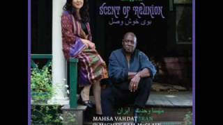 Mahsa Vahdat & Mighty Sam McClain- Scent of Reunion