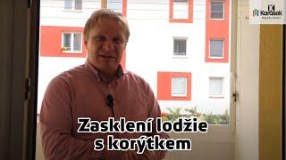Karásek - Zasklení lodžie s korýtkem České Budějovice