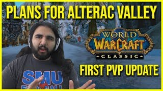 WOW CLASSIC ALTERAC VALLEY UPDATE! WOW CLASSIC NEWS