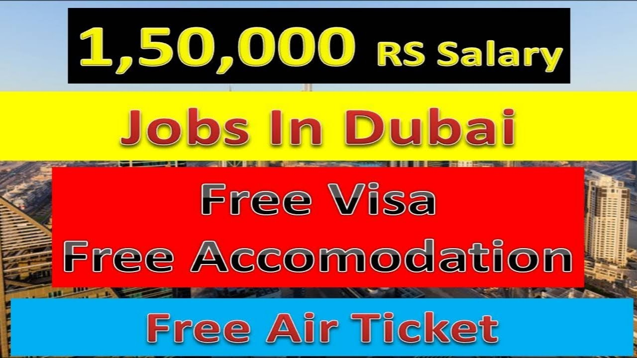 1,50,000RS Salary Jobs In Dubai With Free Visa 2019 Apply Now | Hindi Urdu |