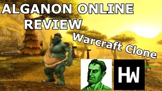 50 Shades of Warcraft Clones - Alganon Online Review - (Warcraft Clone)