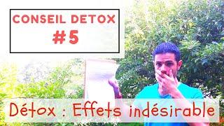 EFFETS SECONDAIRES DE LA CURE DETOX - [Conseil détox #5]