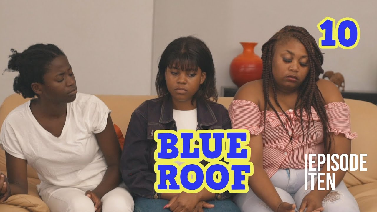 Blue Roof S1- Ep 10