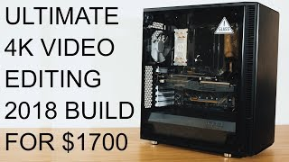 In this video: ultimate 4k video editing pc build 2018 2019 for $1700 jorrit asked me to help him a editing. so we system in...
