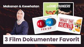 3 Film Dokumenter Favorit Tentang Makanan & Kesehatan   dr. Vania Utami
