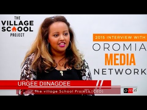 Oromia Media Network (OMN) Interview with Urge Dinegde about The Village School Project