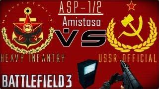 BATTLEFIELD 3 HI VS USSR ( ASALTO PATRULLA 1/2 ) AMISTOSO