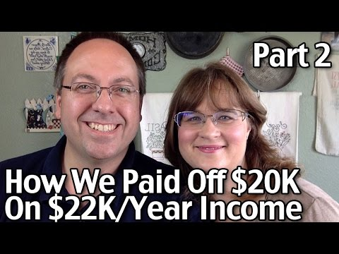 How We Paid Off $20,000 Debt In 5 Years On $22,000/Year Income Part 2
