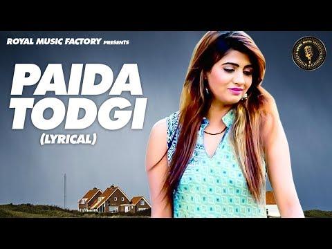 Paida Todgi ( Lyrical ) | Dev Khatri, Sonika Singh | Masoom Sharma | New Haryanavi Songs 2019