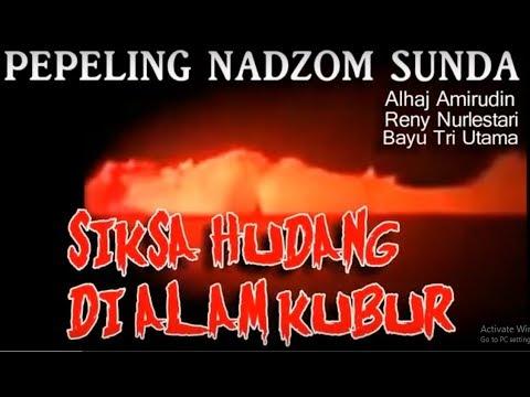 Jutaan Orang Mendadak Sadar Setelah Dengar Nadom Sunda : Pepeling Adzab Jalma Hudang Di Alam Kubur