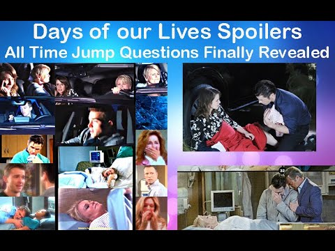Days Of Our Lives Spoilers All Time Jump Mysteries Revealed