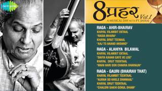 Aath Prahar | A Musical Day With Pandit Jasraj | Classical Vocal Jukebox | Vol.1