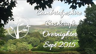 Cambridgeshire Bushcraft September 2015 Overnighter